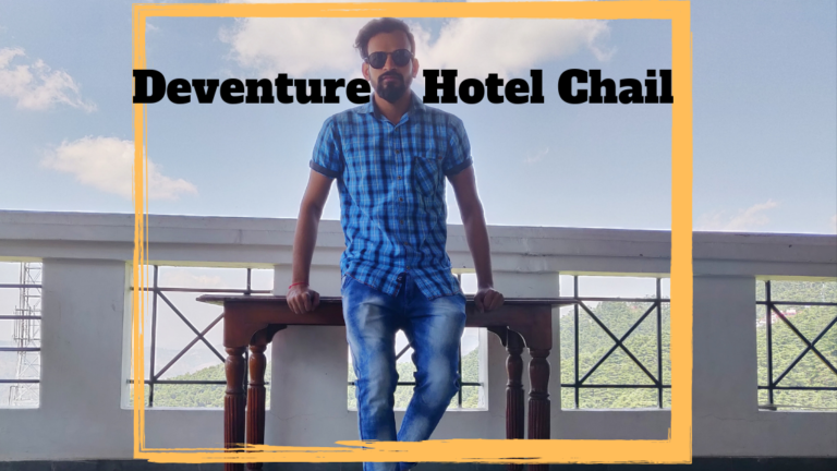 Read more about the article Deventure Hotel Chail Review – A hotel of Deventure Group