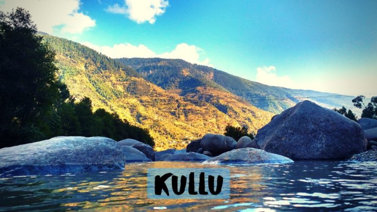 Read more about the article Best Tourist Places to visit in Kullu for 2020 Holidays