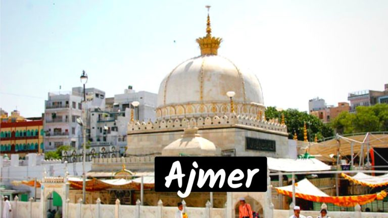 Read more about the article 11 Best Tourist Places To Visit in Ajmer for Blissful Journey