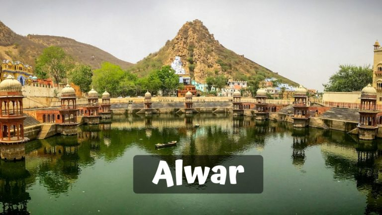 Read more about the article 11 Best Places To Visit in Alwar for Memorable Vacation