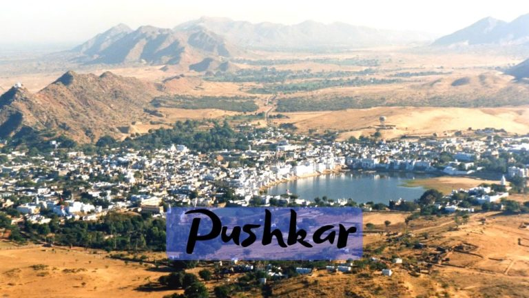 Read more about the article 11 Tourist Places to visit in Pushkar in 2020 Holidays