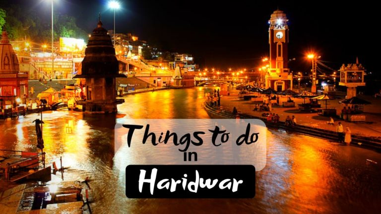 Read more about the article 5 Best Things to do in Haridwar at Land of God
