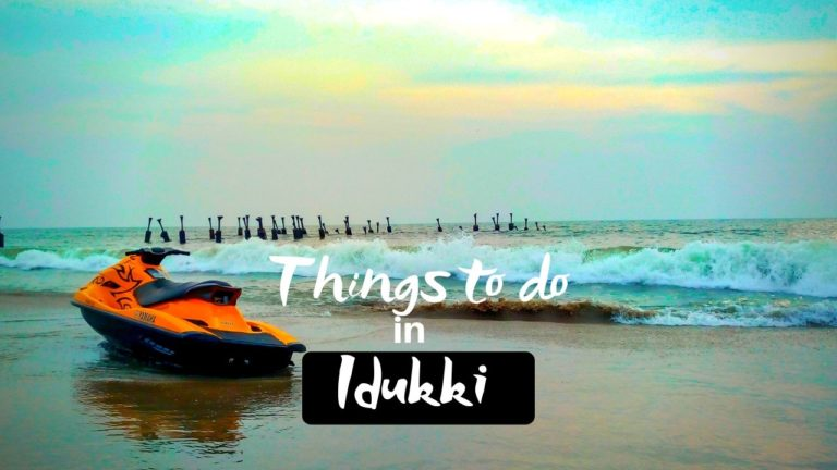 Read more about the article Thrilling Things to do in Idukki at Hill Station of Kerala