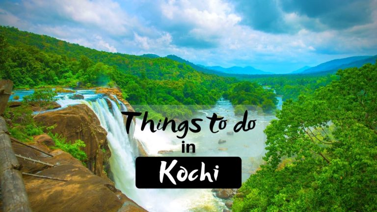 Read more about the article 15 Thrilling Things to do in Kochi (Cochin) that make Trip Beautiful