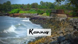 Read more about the article 6 Famous Tourist Places to visit in Kannur for a memorable trip