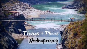 Read more about the article Best Tourist Activities & Places To Visit in Rudraprayag