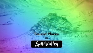 Read more about the article 10 Best Magnificent Tourist Places To Visit in Spiti Valley
