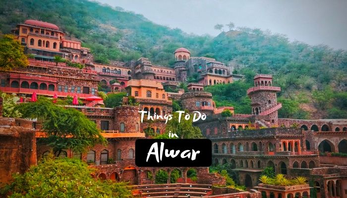 Read more about the article Best Things To Do in Alwar During your Vacation