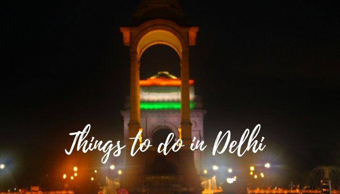 Read more about the article 35 Best Things To Do in Delhi for Blissful Holidays
